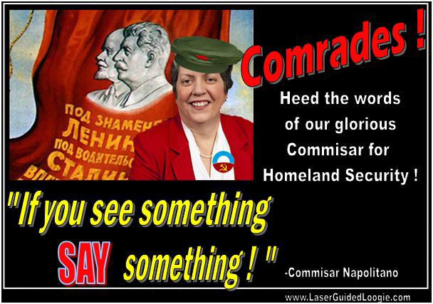 """If you see something say something.""  I see tyranny."