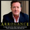 Piers-arrogant